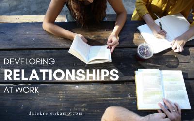 Developing Relationships at Work