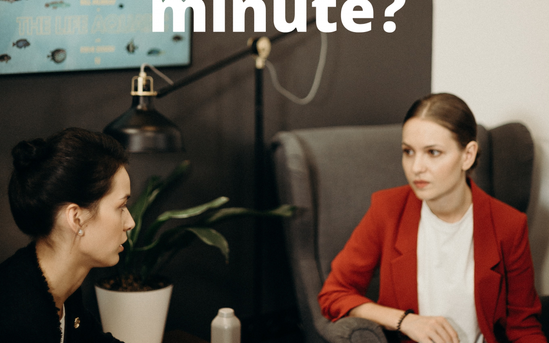 Do you have a minute?