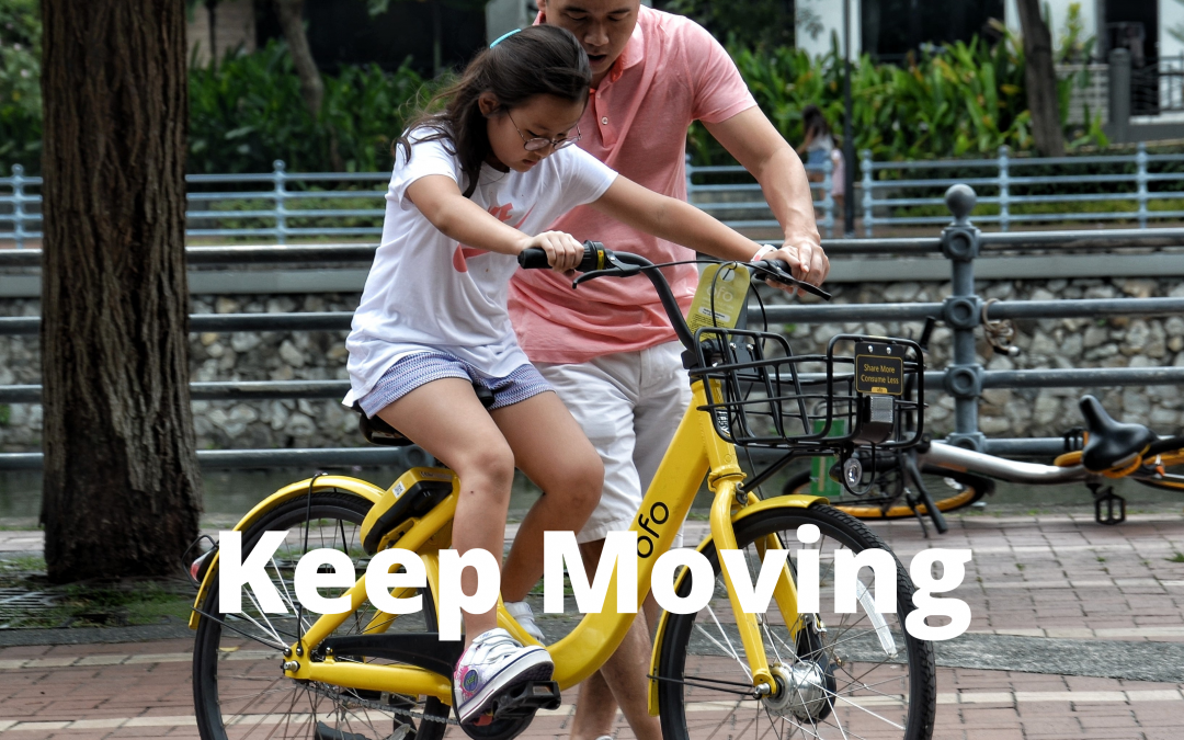 Keep moving!