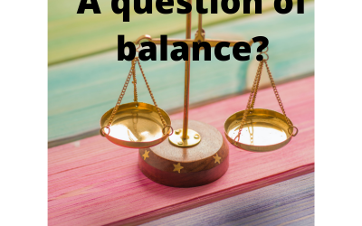 A question of balance?