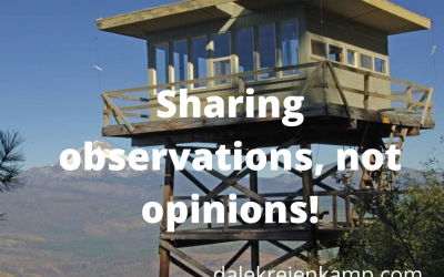 Sharing observations, not opinions!