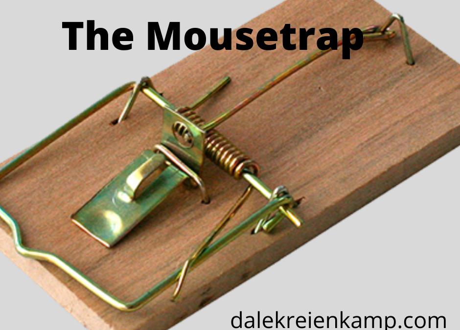 The Mousetrap!