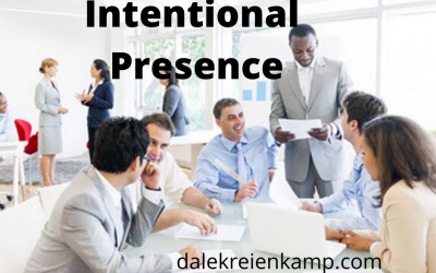 Intentional Presence!
