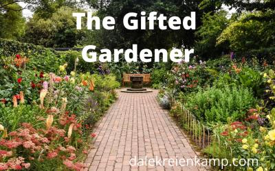 The Gifted Gardener!
