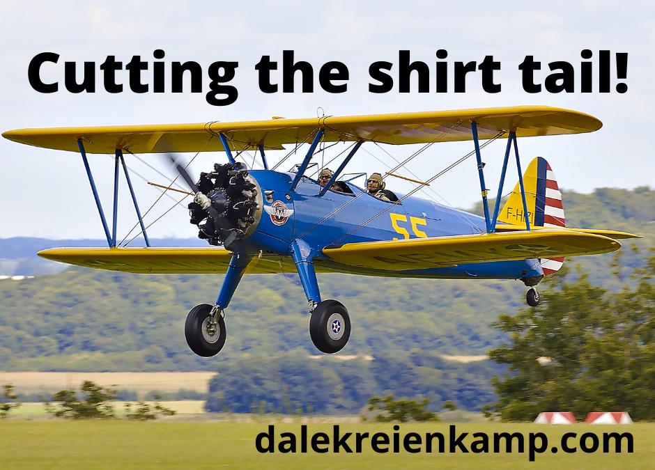 Cutting the shirt tail!