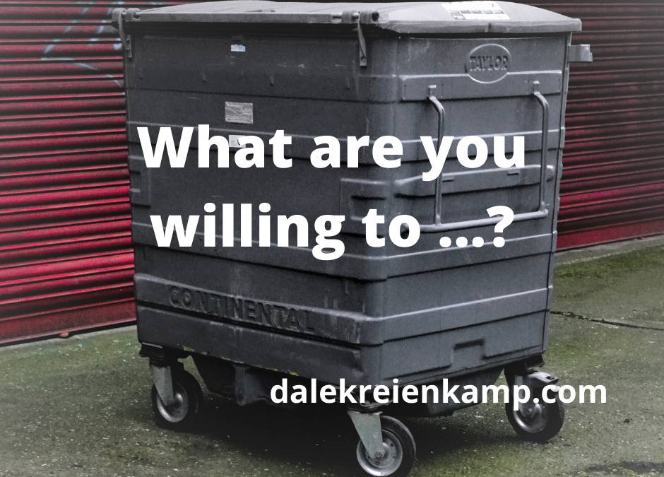 What are you willing to …?